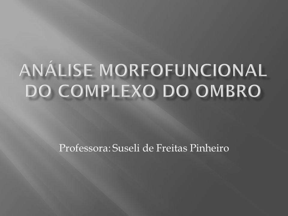 ANÁLISE MORFOFUNCIONAL DO Complexo do Ombro