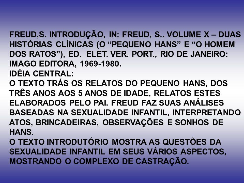 FREUD,S. INTRODUÇÃO, IN: FREUD, S