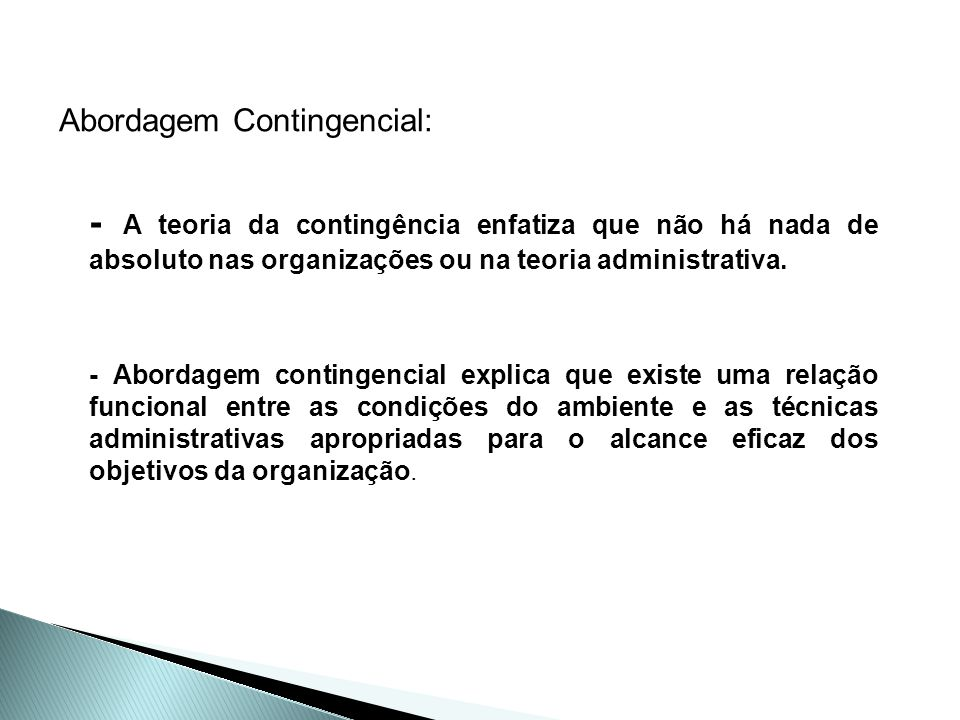 Abordagem Contingencial:
