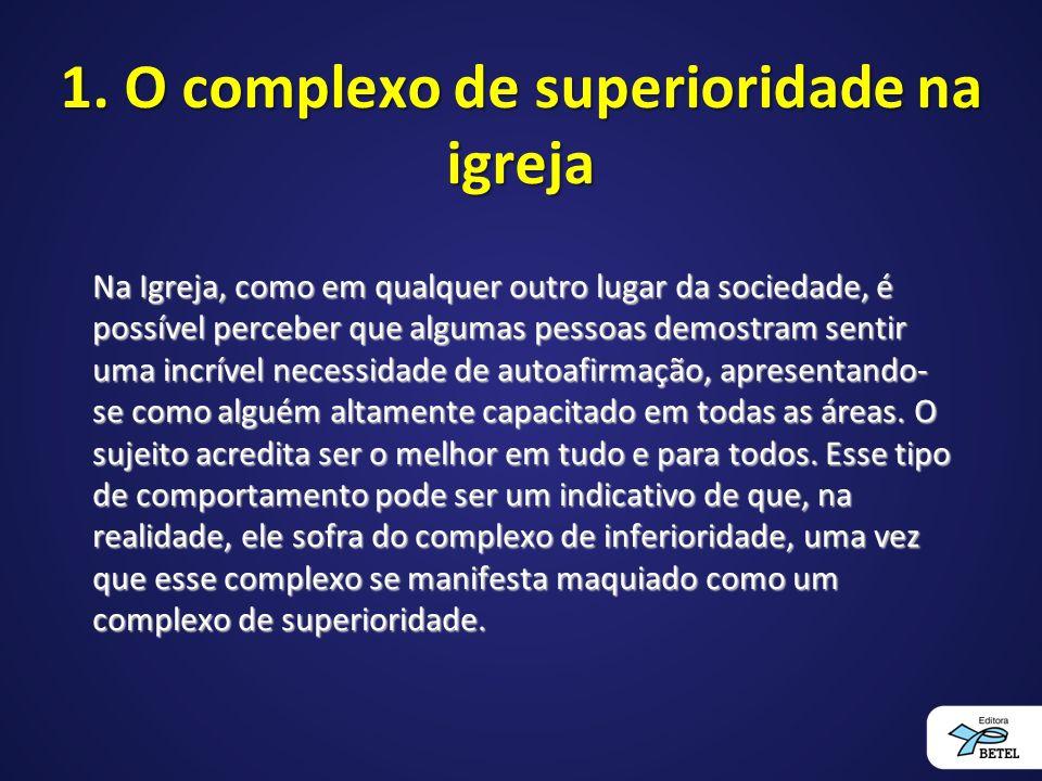 1. O complexo de superioridade na igreja