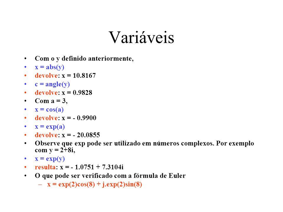Variáveis Com o y definido anteriormente, x = abs(y)
