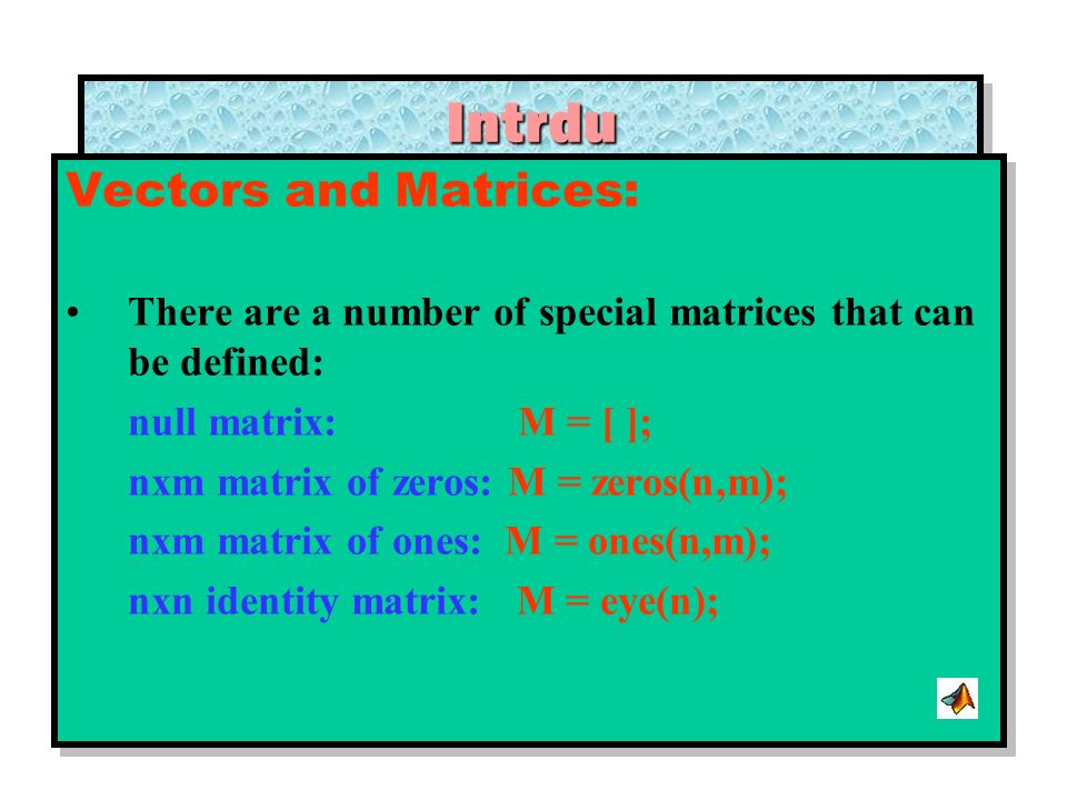 Intrdu Vectors and Matrices: