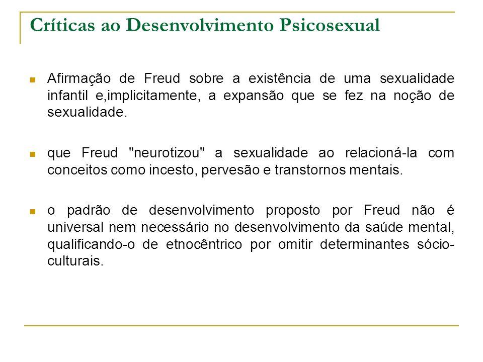 Críticas ao Desenvolvimento Psicosexual