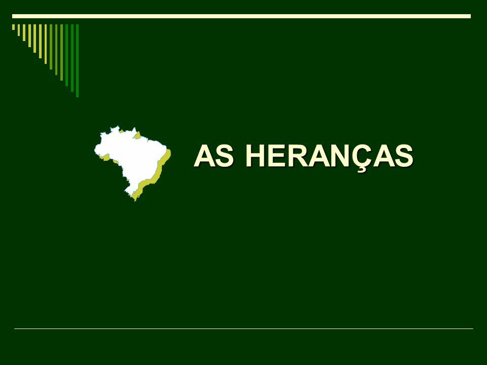 AS HERANÇAS