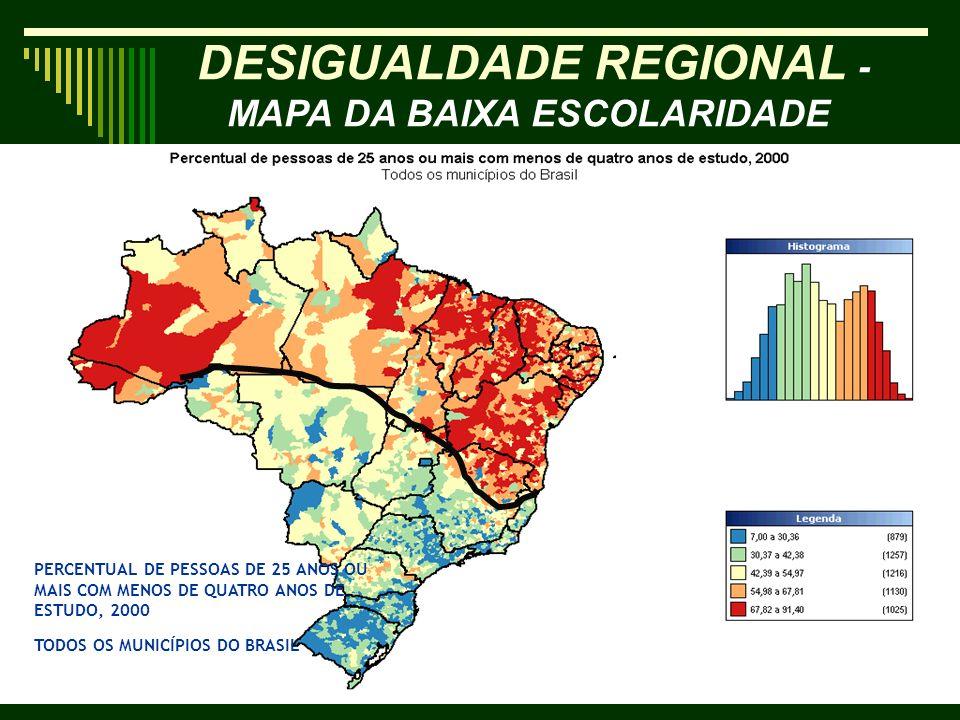 DESIGUALDADE REGIONAL - MAPA DA BAIXA ESCOLARIDADE