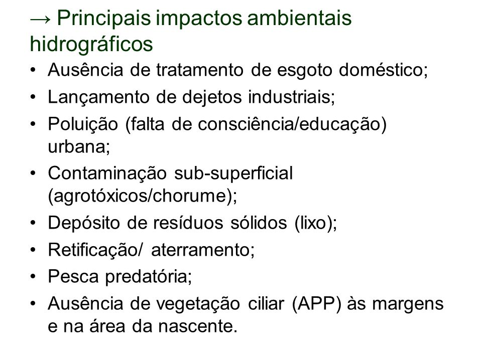 → Principais impactos ambientais hidrográficos