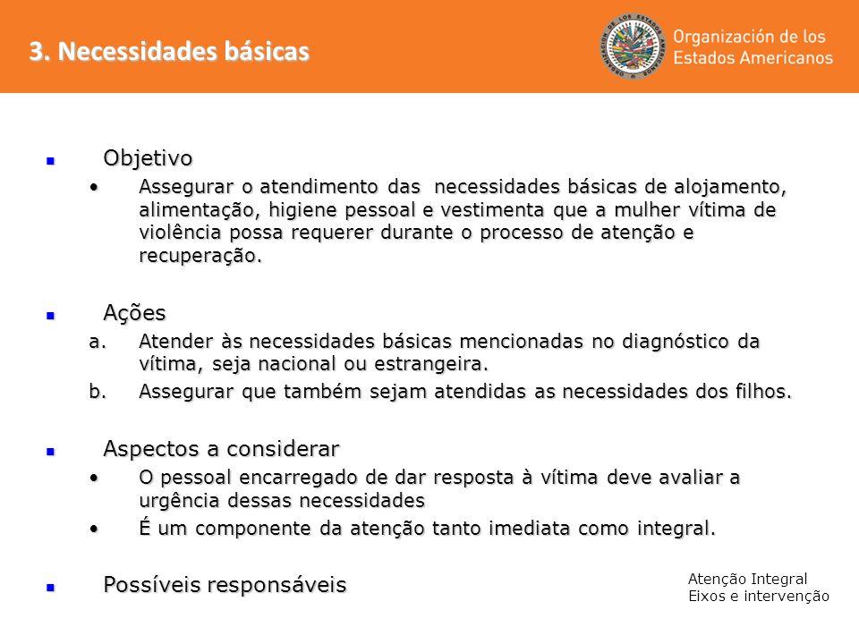 3. Necessidades básicas Objetivo Ações Aspectos a considerar