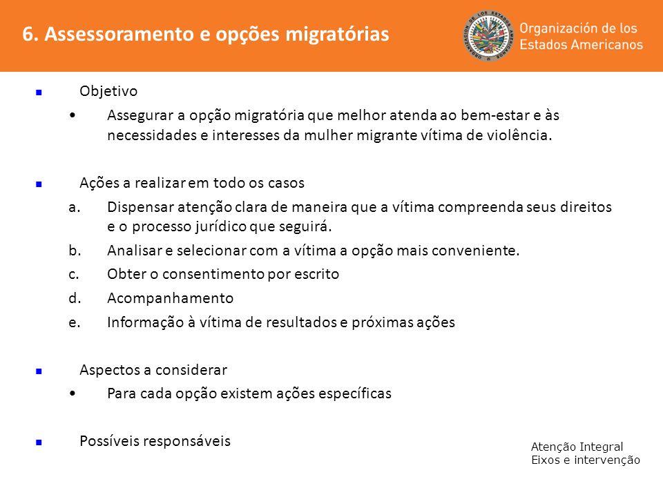 6. Assessoramento e opções migratórias