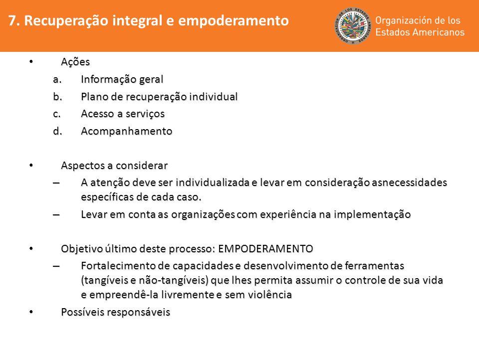 7. Recuperação integral e empoderamento