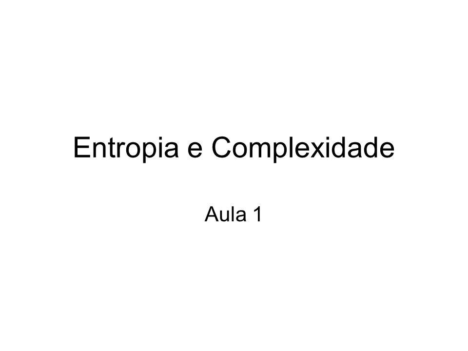 Entropia e Complexidade