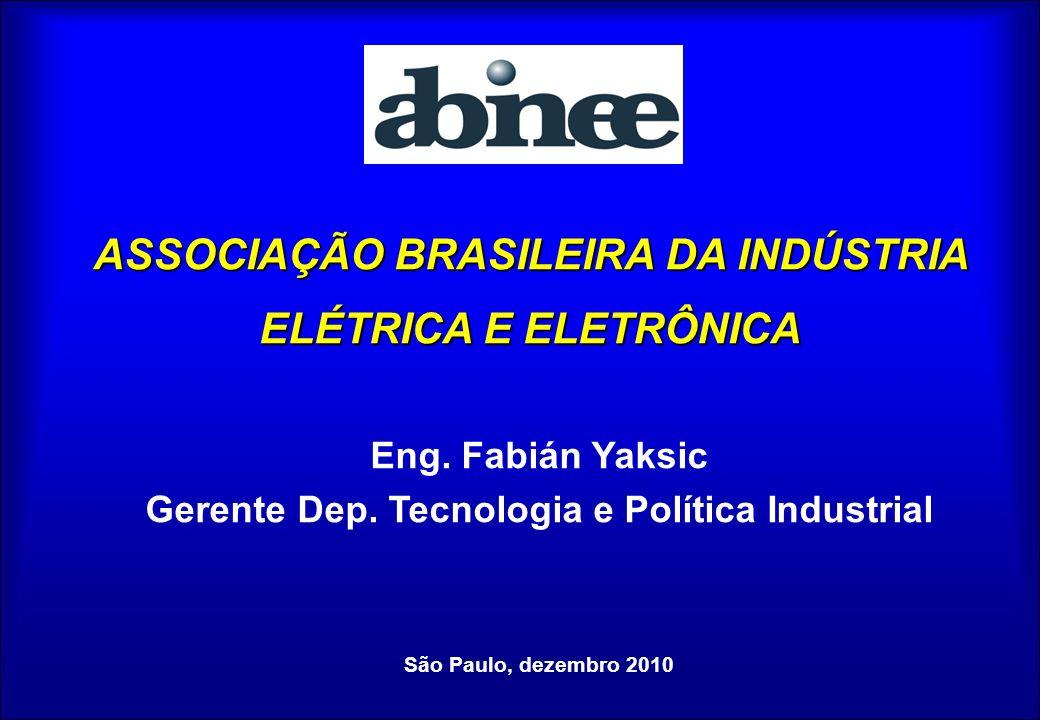 ASSOCIAÇÃO BRASILEIRA DA INDÚSTRIA ELÉTRICA E ELETRÔNICA