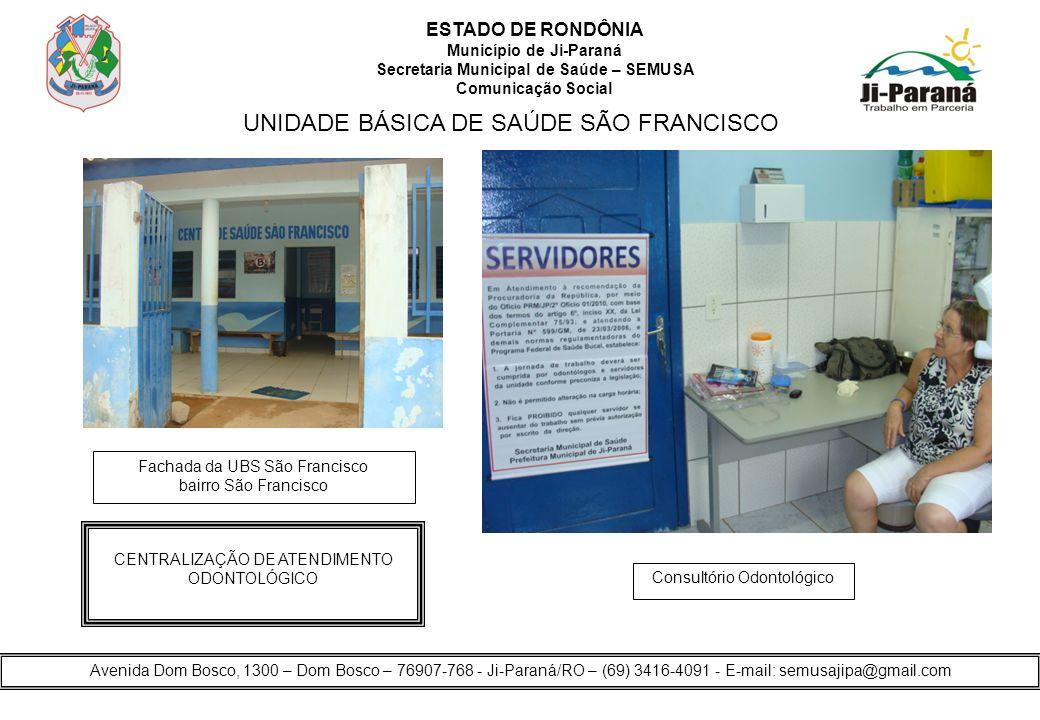 UNIDADE BÁSICA DE SAÚDE SÃO FRANCISCO