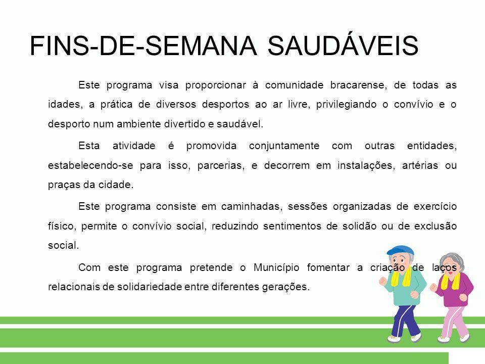 FINS-DE-SEMANA SAUDÁVEIS