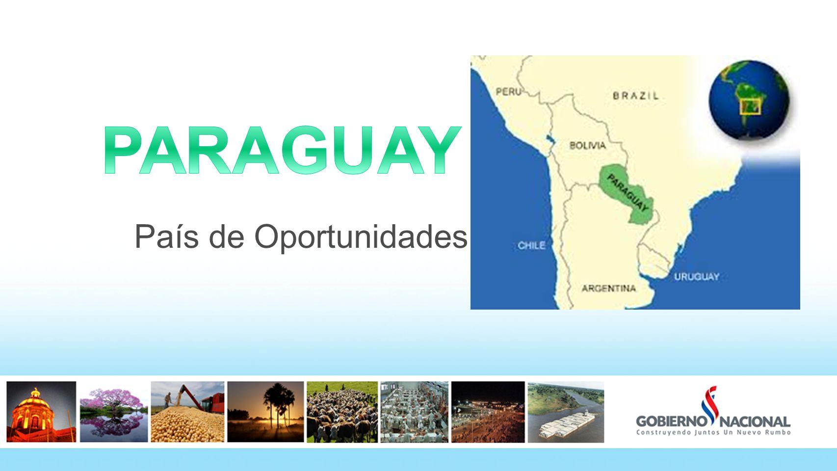 PARAGUAY País de Oportunidades 2 2