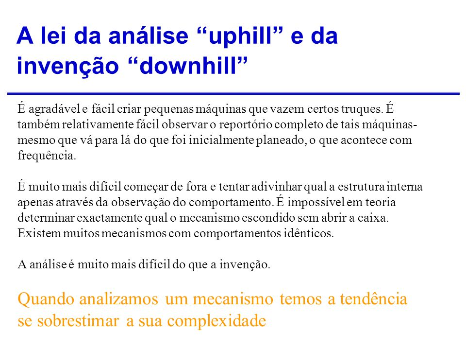 A lei da análise uphill e da invenção downhill