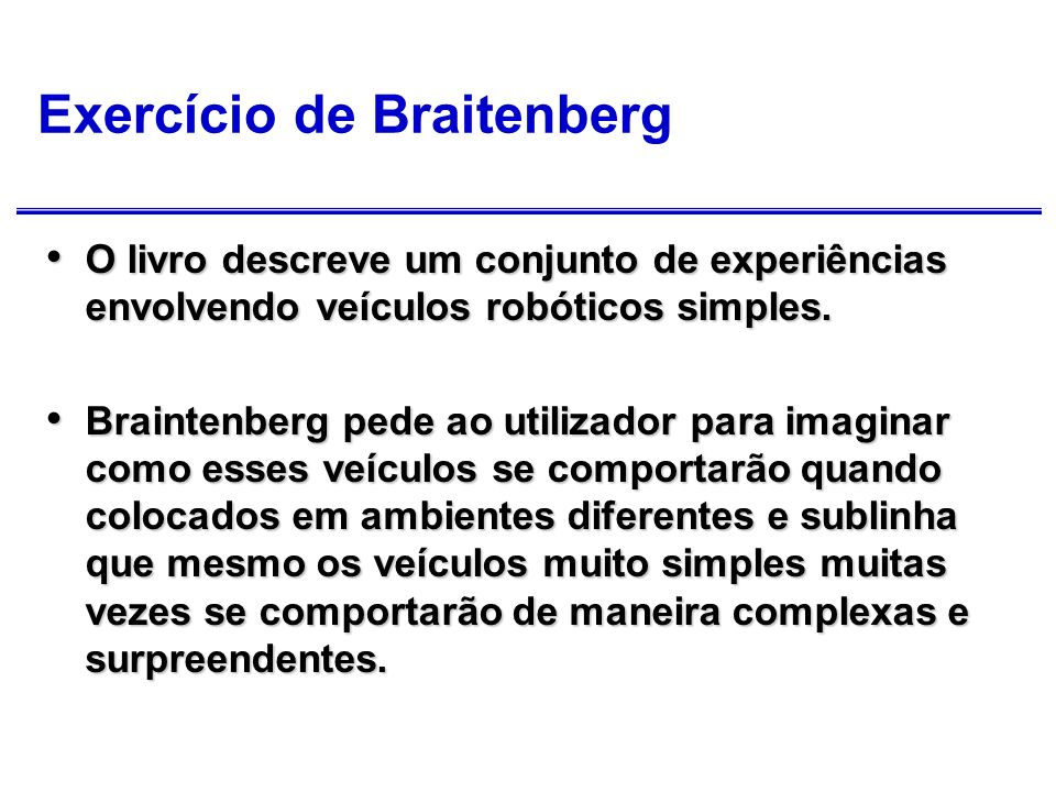 Exercício de Braitenberg