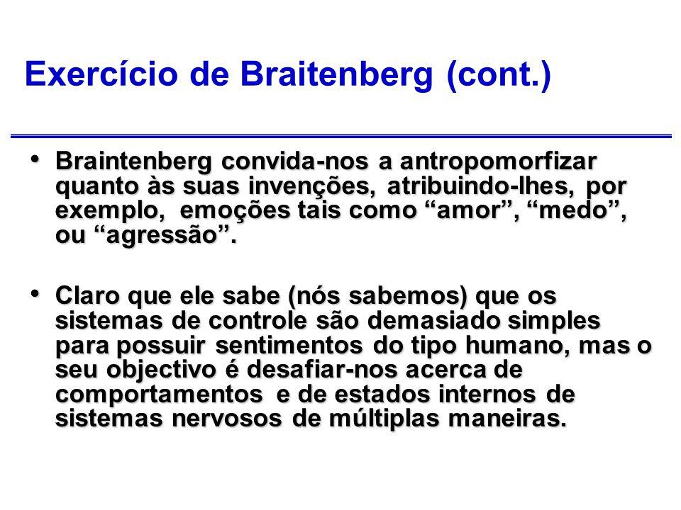 Exercício de Braitenberg (cont.)