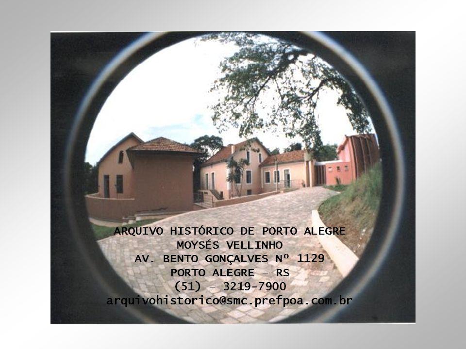 ARQUIVO HISTÓRICO DE PORTO ALEGRE
