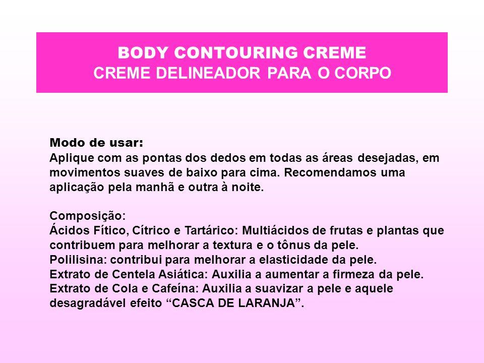 BODY CONTOURING CREME CREME DELINEADOR PARA O CORPO