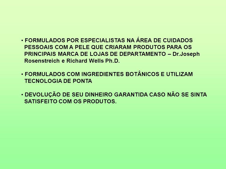 FORMULADOS POR ESPECIALISTAS NA ÁREA DE CUIDADOS
