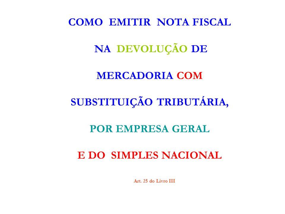 COMO EMITIR NOTA FISCAL SUBSTITUIÇÃO TRIBUTÁRIA,