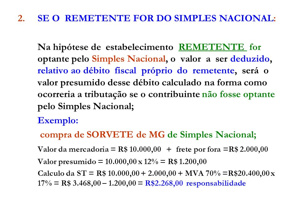 2. SE O REMETENTE FOR DO SIMPLES NACIONAL: