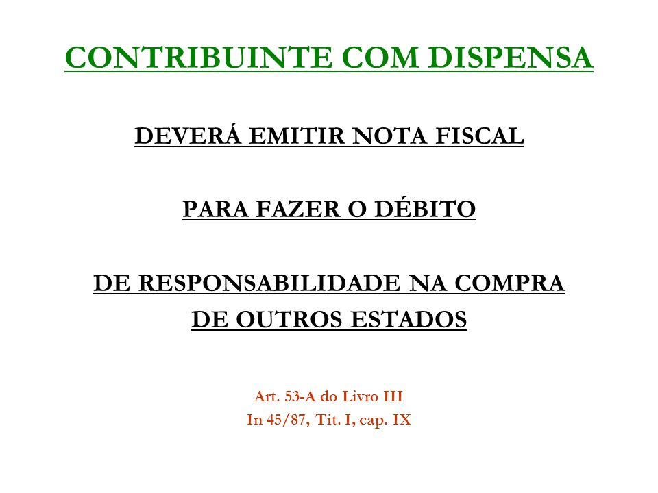 CONTRIBUINTE COM DISPENSA