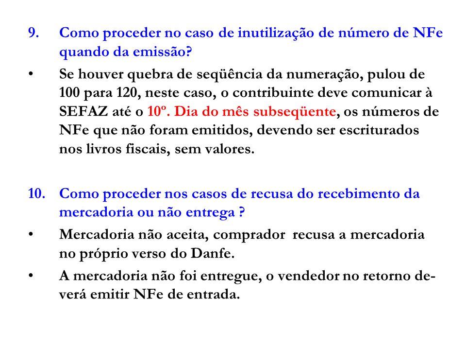Como proceder no caso de inutilização de número de NFe quando da emissão