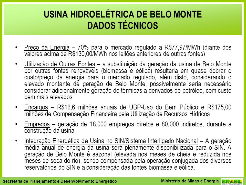 USINA HIDROELÉTRICA DE BELO MONTE DADOS TÉCNICOS