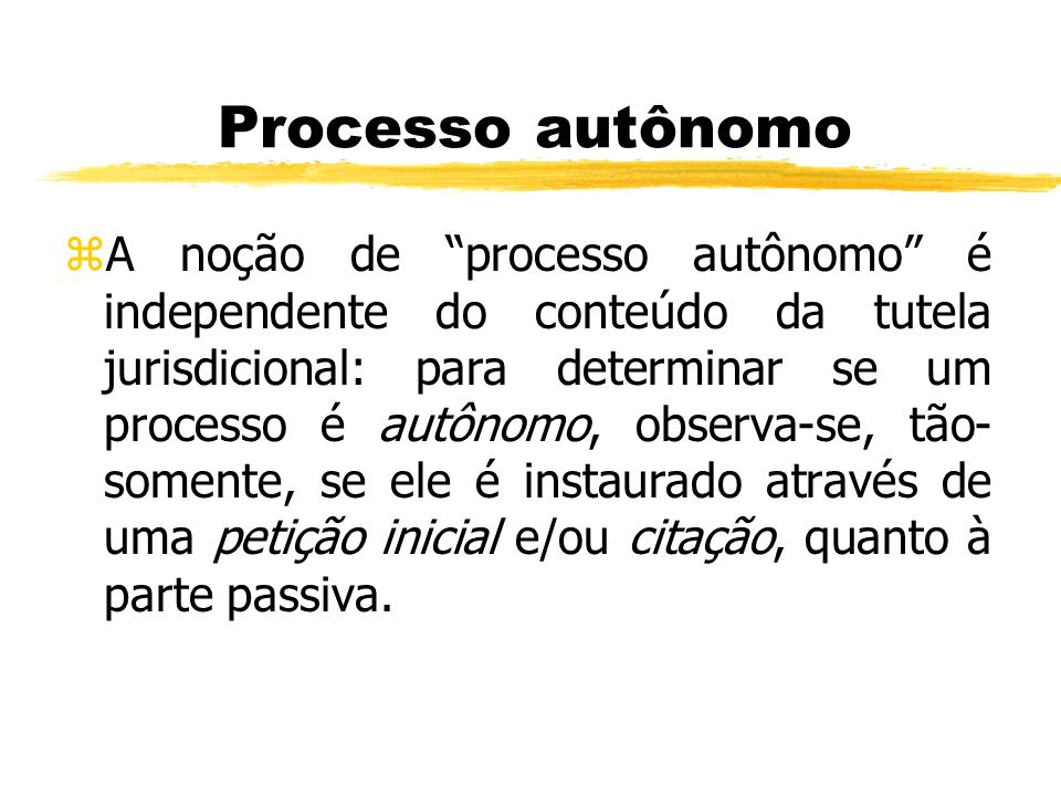 Processo autônomo