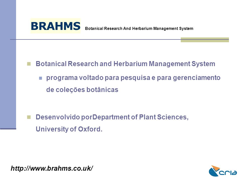 B R A H M S Botanical Research and Herbarium Management System