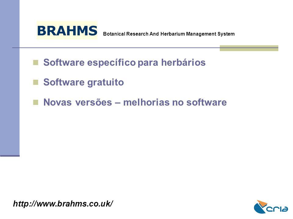 B R A H M S Software específico para herbários Software gratuito