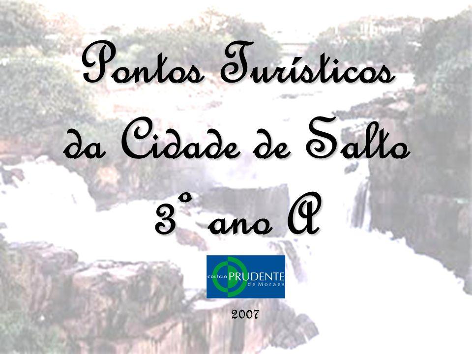 Pontos Turísticos da Cidade de Salto 3º ano A