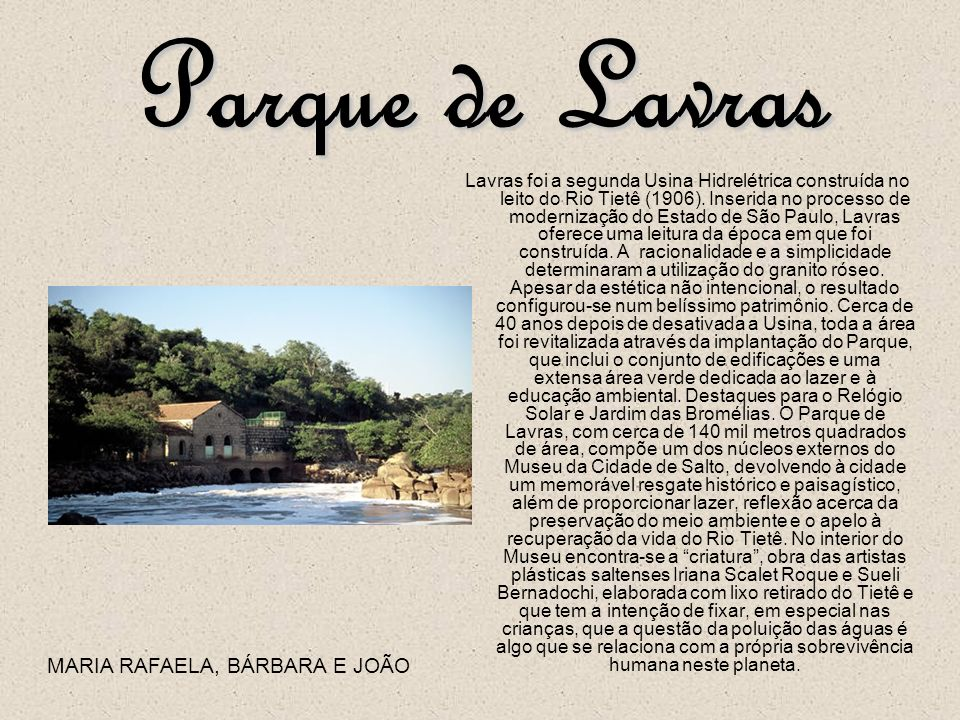 Parque de Lavras MARIA RAFAELA, BÁRBARA E JOÃO