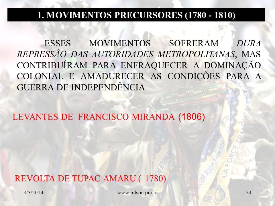 1. MOVIMENTOS PRECURSORES (1780 - 1810)