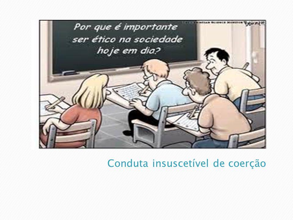 Conduta insuscetível de coerção