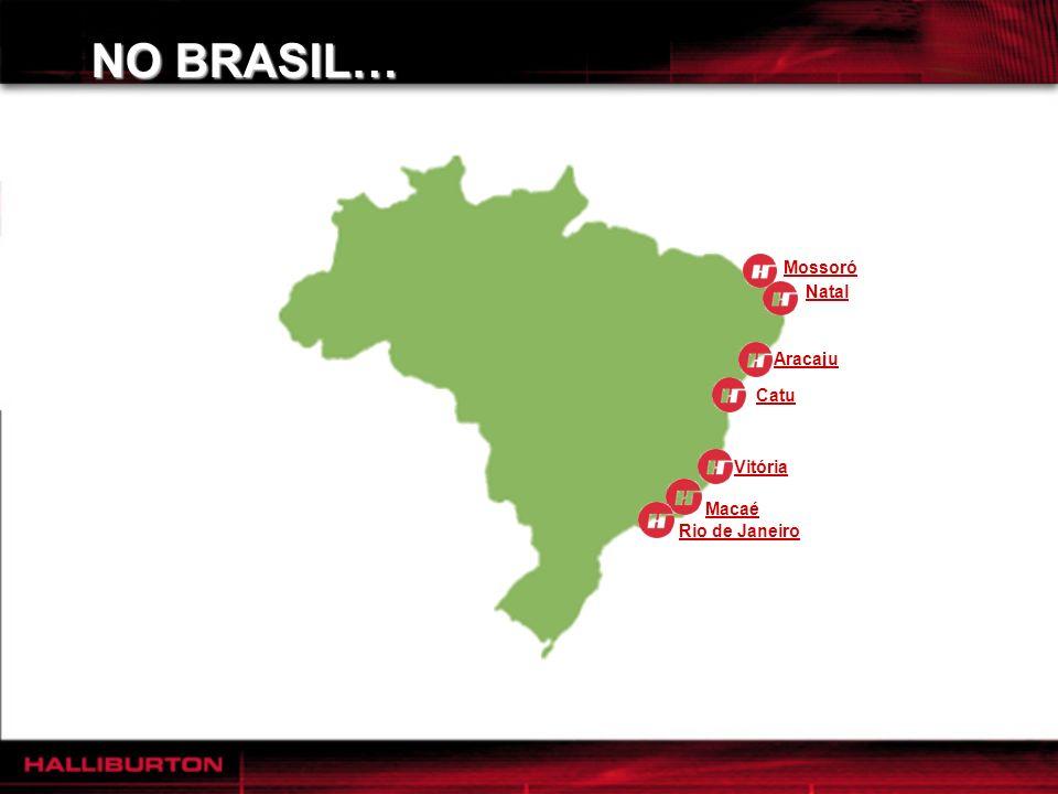 NO BRASIL… Atualmente com 1.170 funcionários