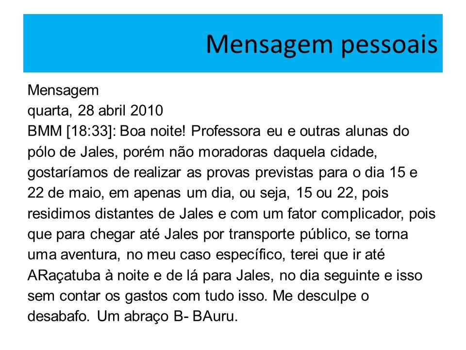 Mensagem pessoais Mensagem quarta, 28 abril 2010