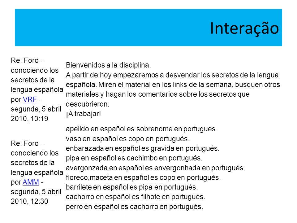 Interação Re: Foro - conociendo los secretos de la lengua española