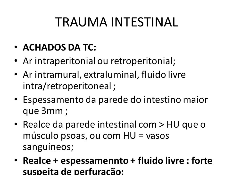 TRAUMA INTESTINAL ACHADOS DA TC: