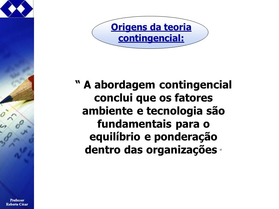 Origens da teoria contingencial:
