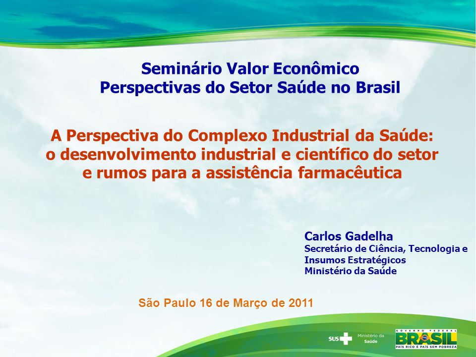 Seminário Valor Econômico Perspectivas do Setor Saúde no Brasil