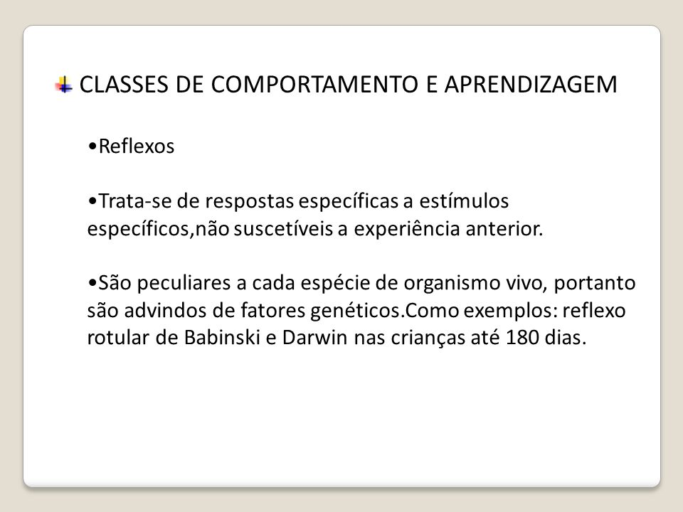 CLASSES DE COMPORTAMENTO E APRENDIZAGEM