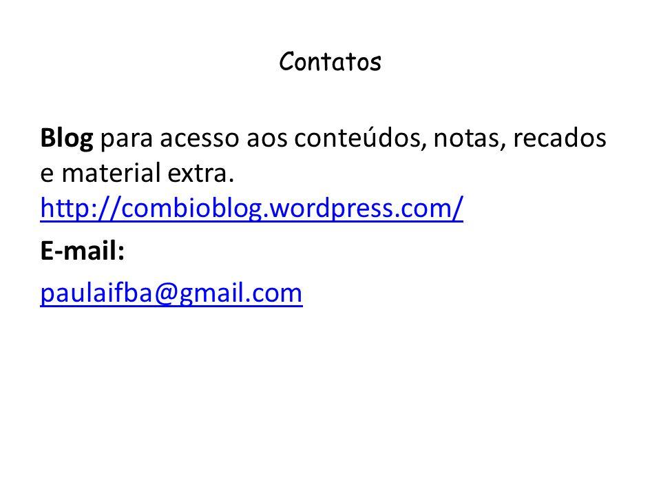 Contatos Blog para acesso aos conteúdos, notas, recados e material extra.
