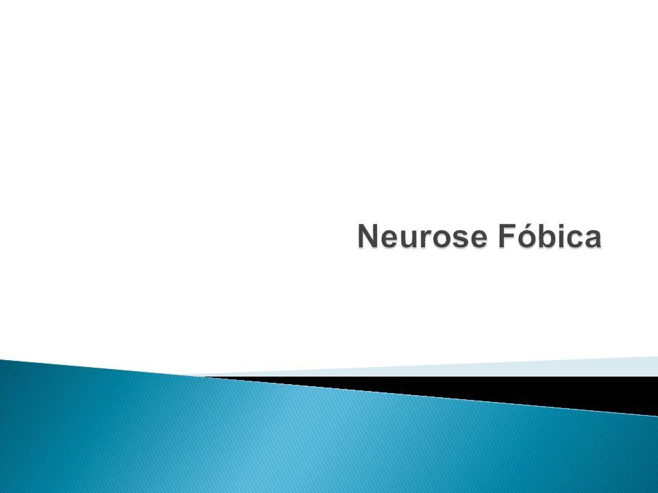 Neurose Fóbica