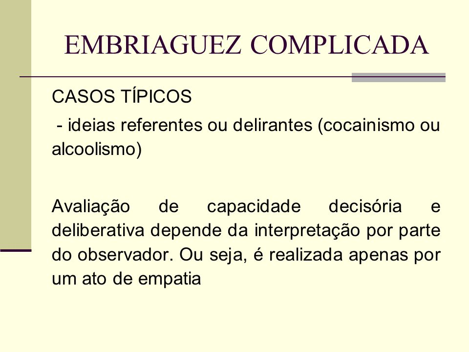 EMBRIAGUEZ COMPLICADA