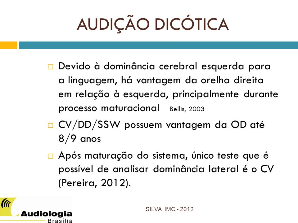 AUDIÇÃO DICÓTICA