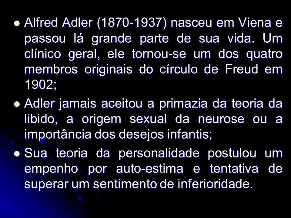 Alfred Adler (1870-1937) nasceu em Viena e passou lá grande parte de sua vida. Um clínico geral, ele tornou-se um dos quatro membros originais do círculo de Freud em 1902;