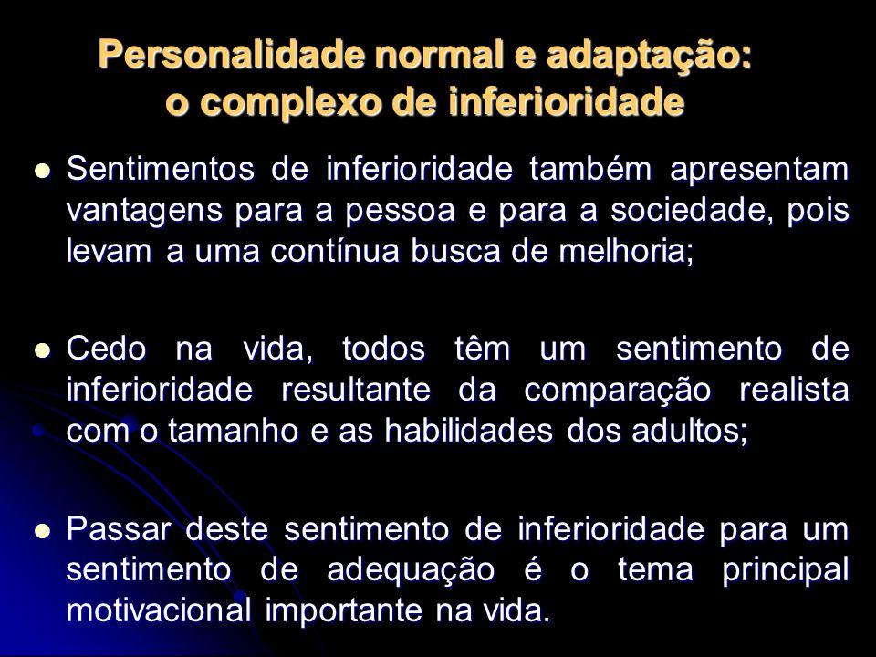 Personalidade normal e adaptação: o complexo de inferioridade