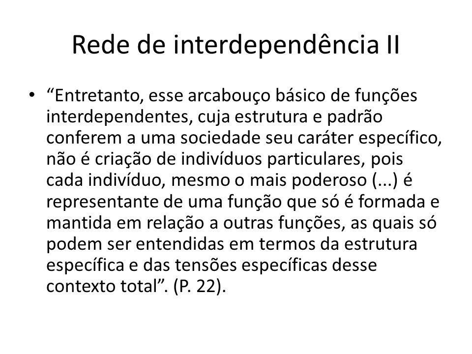 Rede de interdependência II